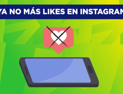 Se van los Likes de Instagram, ¿y ahora qué?