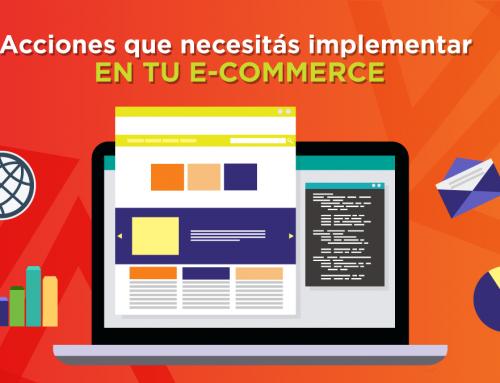Acciones que necesitás implementar en tu e-commerce