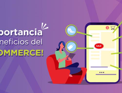 Importancia y beneficios del E-commerce (alias Tienda Online)