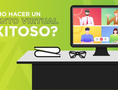 ¿Cómo hacer un evento virtual exitoso?